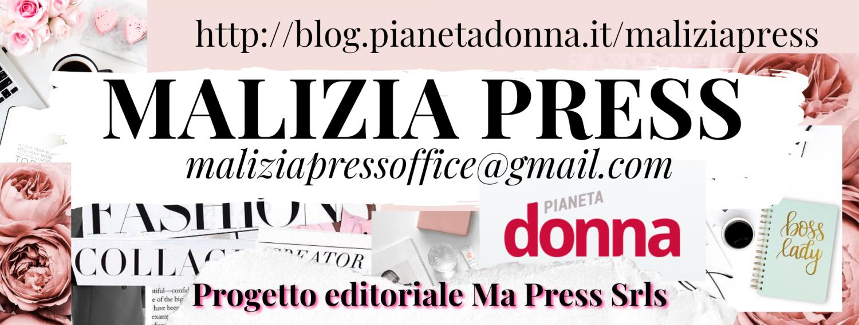 Malizia Press Blog su Pianeta Donna